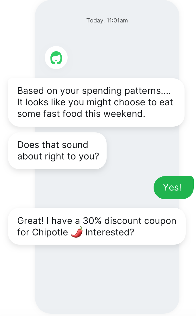 A personal financial assistant chatbot, Olivia, is proving financial options and discount coupons.